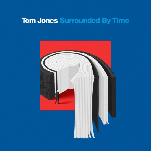 Tom Jones - Surrounded By Time (2021) [FLAC-24bit]