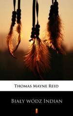 Thomas Mayne Reid - Biały wódz Indian [ebook PL] [epub mobi pdf]