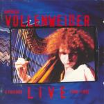 Andreas Vollenweider & Friends - Live (1982 - 1994) [FLAC]
