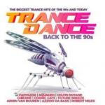 VA - Trance Dance - Back to the 90s [2CD] (2019) [MP3@320] [fredziucha09]