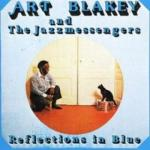 ART BLAKEY & THE JAZZ MESSENGERS - REFLECTIONS IN BLUE (1979/1991) [WMA] [FALLEN ANGEL]