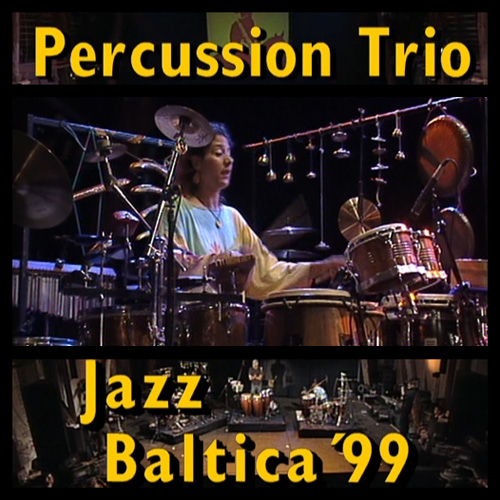 PERCUSSION TRIO - JAZZ BALTICA 1999 [SATRiP] [FALLEN ANGEL]