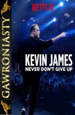 Kevin James: Never Dont Give Up *2018* [1080p.NF.WEB-DL.x264-S8] [Napisy PL]