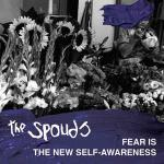 THE SPOUDS - FEAR IS THE NEW SELF-AWARENESS (2015) [WMA] [FALLEN ANGEL]
