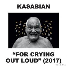 Kasabian - For Crying Out Loud [Deluxe Edition] (2017) [FLAC]
