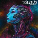 The Silverblack - Prototype 6:17 (2019) [FLAC]