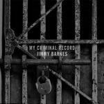 Jimmy Barnes - My Criminal Record [Deluxe Edition] (2019) [mp3@320]