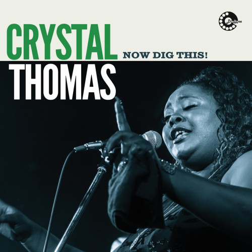 Crystal Thomas - Now Dig This (2021) [FLAC]