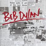 Bob Dylan - The Real Royal A Hall 1966 Concert [Vinyl-Rip] (2016) [FLAC-24bit]