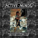 Active Minds - It's Perfectly Obvious That This System Doesn't Work (2008) [FLAC] (carper85)