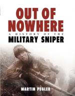 Out of Nowhere: A History of the Military Sniper by Martin Pegler [ENG] [PDF]
