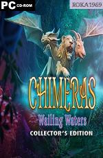 Chimeras: Wailing Waters Collectors Edition [v.1.0] *2019* [ENG] [RAZOR1911] [EXE]