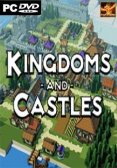 Kingdoms and Castles [v.105r1] *2017* [ENG] [GOG] [EXE]