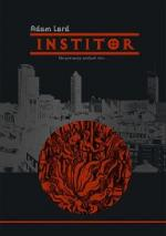 Adam Lard - Institor (2017) [ebook PL] [epub mobi pdf]
