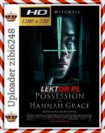 Diabeł: Inkarnacja - The Possession of Hannah Grace  *2018* [720p] [BluRay] [x264] [AC3-KiT] [Lektor PL] [zibi6248]