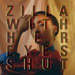 Zilla With Her Eyes Shut - Whisper Whisper (2020) [mp3@320]