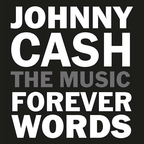Johnny Cash - Forever Words Expanded Deluxe (2021) [FLAC]