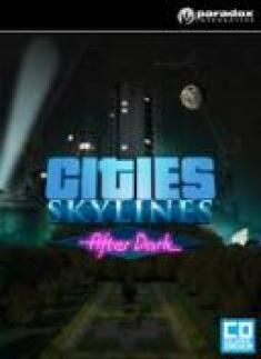 Cities Skylines: After Dark [PL] [.iso] [CODEX]