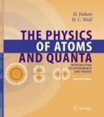 The Physics of Atoms and Quanta.  Introduction to Experiments and Theory (2005) - Hermann Haken, Hans C. Wolf [PDF] [ENG] [LIBGEN]