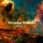 Weeping Willows - After Us (2019) [FLAC]