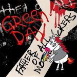 Green Day - Father of All Motherfuckers [Vinyl Rip] (2020) [mp3@320]
