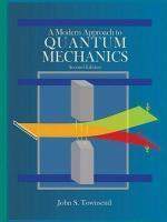 A Modern Approach to Quantum Mechanics (2012, University Science Books) - John S. Townsend  [ENG] [DJVU] [LIBGEN]