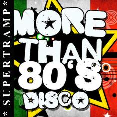 VA - More Than 80's Disco  *2016*  [mp3@320kbs] [SUPERTRAMP]