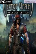 Victor Vran: Overkill Edition [v.2.07+All DLC] *2017* [ENG-PL] [REPACK R69] [EXE]