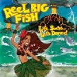 Reel Big Fish - Life Sucks... Let's Dance! (2018)     [mp3@320kbps]