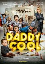 Daddy Cool (2017) [1080p] [HDTVRip] [AVC] [Lektor PL] [D.T.m1125]