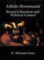 E. Michael Jones - Libido Dominandi: Sexual Liberation & Political Control. [PL] [pdf,mobi,epub,azw3]