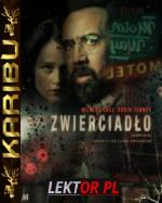 Zwierciadło / Looking Glass (2018) [BRRip] [x264-KiT] [Lektor PL] [Karibu]