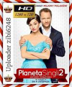 PLaneta Singli 2 *2018* [720p] [WEB-DL] [XviD-KiT] [Film polski] [zibi6248]