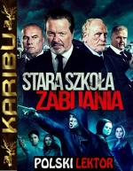 Stara szkoła zabijania / We Still Kill The Old Way (2014) [BRRip] [Xvid-KiT] [Lektor PL] [Karibu]