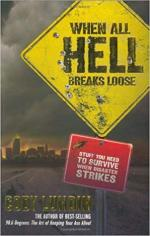 When All Hell Breaks Loose: Stuff You Need To Survive When Disaster Strikes- Cody Lundin [ENG] [PDF]