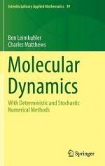 Ben Leimkuhler, Charles Matthews -  Molecular Dynamics- With Deterministic and Stochastic Numerical Methods [ENG] [PDF]