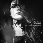 Cold - The Things we Can't Stop (2019) [mp3@320]