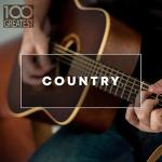 VA - 100 Greatest Country The Best Hits from Nashville And Beyond (2020) [mp3@320]