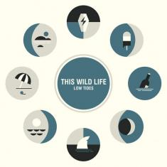 This Wild Life - Low Tides (2016) [mp3@320]
