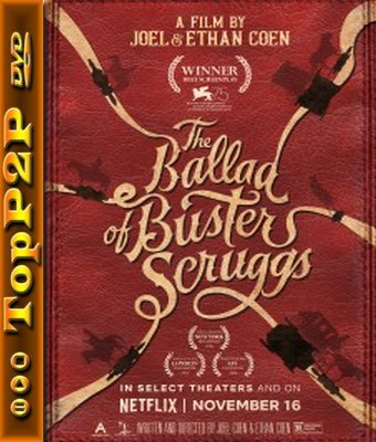 Ballada o Busterze Scruggsie / The Ballad of Buster Scruggs (2018) [WEB-DL] [XviD-KiT] [Lektor PL]