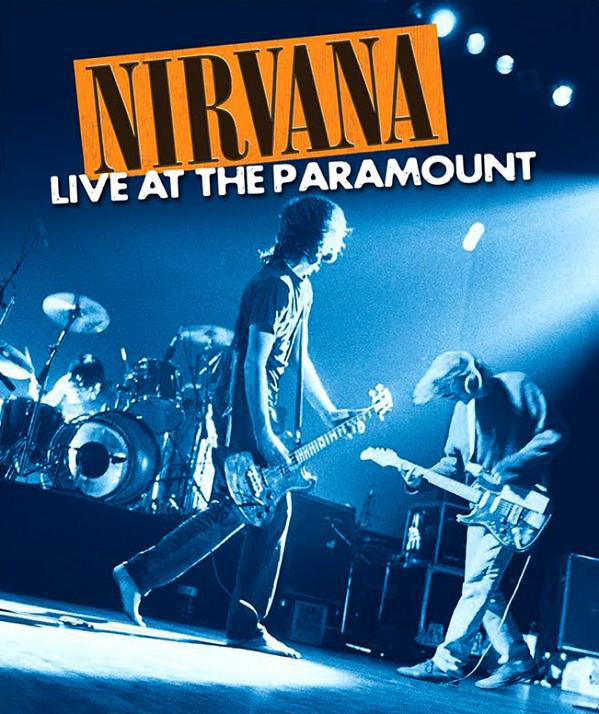 NIRVANA - LIVE AT THE PARAMOUNT (2011) [DVD9] [NTSC] [FALLEN ANGEL]