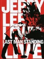 Jerry Lee Lewis: Last Man Standing (2007)[DVD9/5 ISO/DVD Remux x264 by alE13 AC3/DTS/PCM] [ENG]