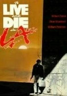 Żyć i umrzeć w Los Angeles/ To Live and Die in L.A. (1985) [DVDRip.x264] [AC-3] [Lektor PL]