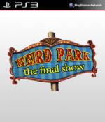 Weird Park: The Final Show [EUR] [ENG]
