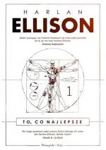 Harlan Ellison - To, co najlepsze. Tom 1 (2018) [ebook PL] [epub mobi pdf azw3]
