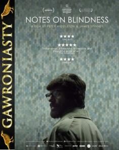 Zapiski o Ślepocie - Notes On Blindness *2016* [LIMITED.DVDRip.x264-CADAVER] [Napisy PL]