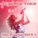 VA - Acapella Voice Hits PLaylist 2019.1 (2019) [mp3@320]