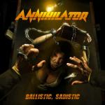 ANNIHILATOR - BALLISTIC, SADISTIC (2020) [MP3@320] [FALLEN ANGEL]