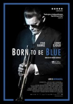 Born to Be Blue *2015* [720p.BluRay.X264-AMIABLE] [ENG]