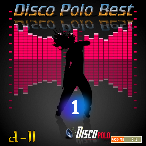 VA - Radio FTB: Disco Polo Best by d-11 Vol.1 *2020* [FLAC] [d-11]